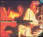 Troubadours of Allah: Sufi Music Indus Vly