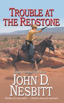 Trouble at the Redstone - Nesbitt, John D