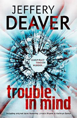 Trouble in Mind - Deaver, Jeffery