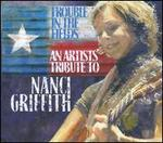 Trouble in the Fields: An Artists Tribute to Nanci Griffith