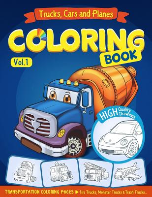 Trucks, Planes and Cars Coloring Book: Cars Coloring Books for Kids - Rainbow, Ann