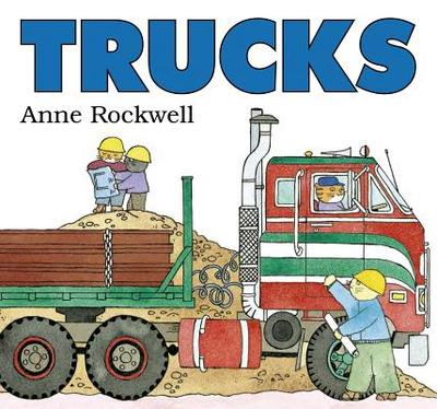 Trucks - Rockwell, Anne