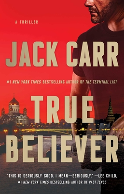True Believer, 2: A Thriller - Carr, Jack