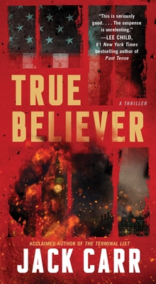 True Believer: A Thriller - Carr, Jack