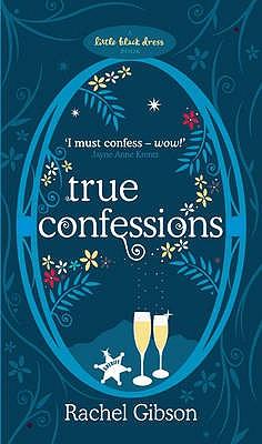 True Confessions - Gibson, Rachel