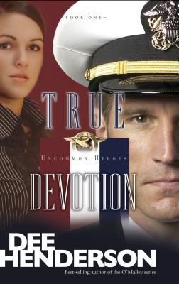 True Devotion - Henderson, Dee