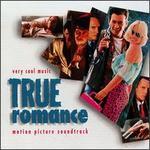 True Romance [Motion Picture Soundtrack]