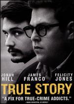 True Story - Rupert Goold