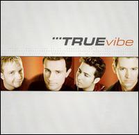 True Vibe - True Vibe