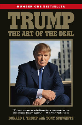 Trump: The Art of the Deal - Trump, Donald