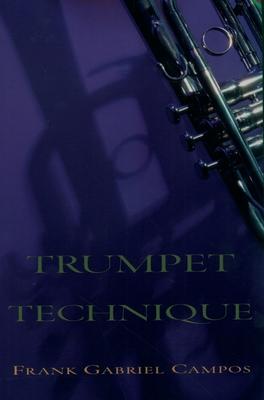 Trumpet Technique - Campos, Frank Gabriel