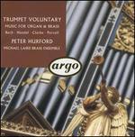 Trumpet Voluntary: Music for Organ & Brass