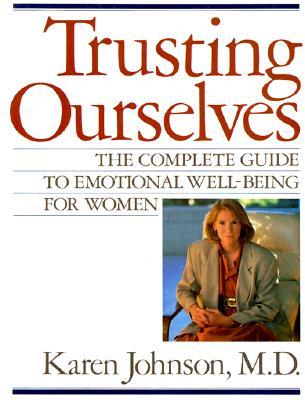 Trusting Ourselves - Johnson, Karen