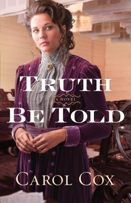 Truth Be Told - Cox, Carol