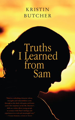 Truths I Learned from Sam - Butcher, Kristin