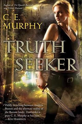 Truthseeker - Murphy, C E