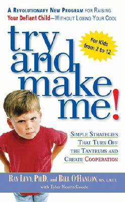 Try and Make Me! - Levy, Ray, and O'Hanlon, Bill, M.S.