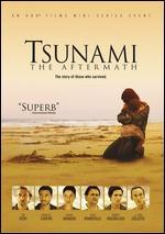 Tsunami: The Aftermath