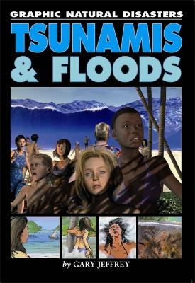 Tsunamis and Floods - Jeffrey, Gary