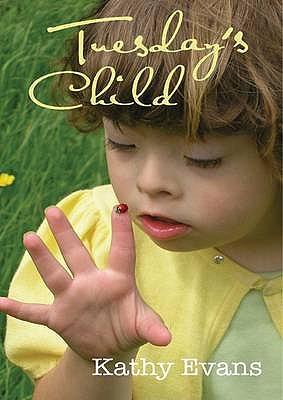 Tuesday's Child - Evans, Kathy