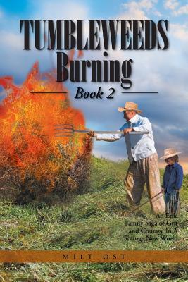 Tumbleweeds Burning Book 2 - Ost, Milt
