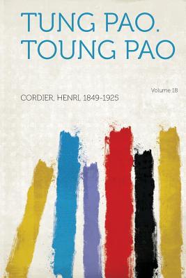 Tung Pao. Toung Pao Volume 18 - Cordier, Henri