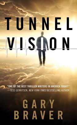 Tunnel Vision - Braver, Gary