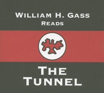 Tunnel - Gass, William H, Mr., PhD (Read by)