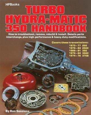 Turbo Hydra-Matic 350 Handbook - Sessions, Ron