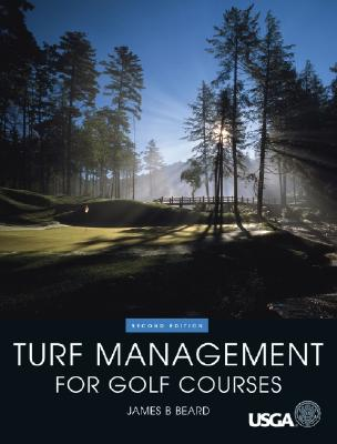 Turf Management for Golf Courses - Beard, James B