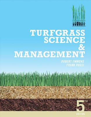 Turfgrass Science and Management - Emmons, Robert D