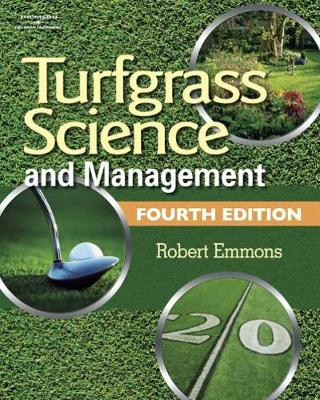 Turfgrass Science and Management - Emmons, Robert