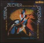 Turina: Círculo, Op. 91; Zilcher: Trio in E minor, Op. 56; Dvorák: Trio in E minor, Op. 90