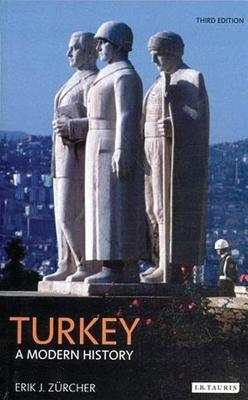 Turkey: A Modern History - Zurcher, Erik J