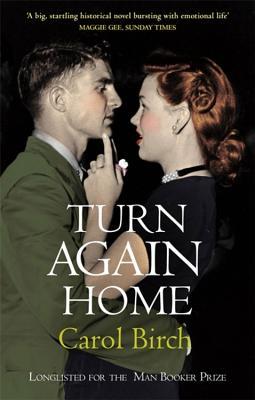 Turn Again Home - Birch, Carol