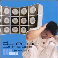 Turn It Up, Vol. 2 - DJ Enrie