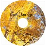 Turn Your Eyes Upon Jesus - Kathy McCracken
