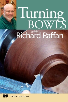 Turning Bowls with Richard Raffan - Raffan, Richard (Actor)