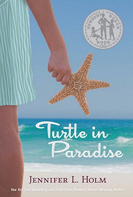 Turtle in Paradise - Holm, Jennifer L