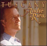 Tuscany - Andre Rieu