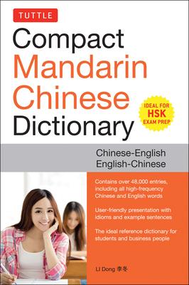 Tuttle Compact Mandarin Chinese Dictionary: Chinese-English / English-Chinese - Dong, Li