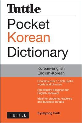 Tuttle Pocket Korean Dictionary: Korean-English English-Korean - Park, Kyubyong