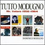 Tutto Modugno: Mr. Volare 1956-1964