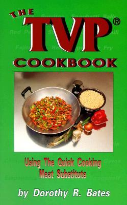 Tvp Cookbook - Bates, Dorothy R, and Bates