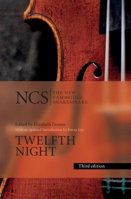 Twelfth Night: Or What You Will - Shakespeare, William, and Donno, Elizabeth Story (Editor), and Gay, Penny (Introduction by)