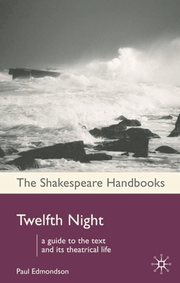 Twelfth Night - Shakespeare, W
