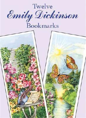 Twelve Emily Dickinson Bookmarks - Dickinson, Emily, and O'Brien, Joan (Designer)