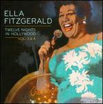Twelve Nights in Hollywood, Vols. 3-4