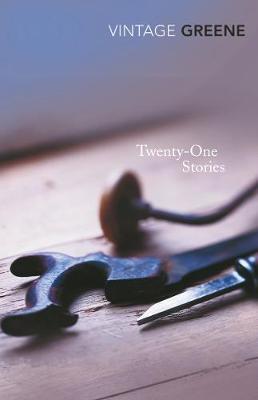 Twenty-One Stories - Greene, and Greene, Graham