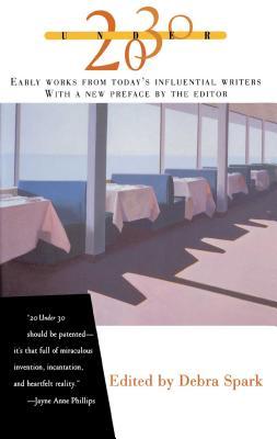 Twenty Under Thirty - Spark, Debra (Editor)